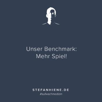Unser Benchmark: Mehr Spiel!