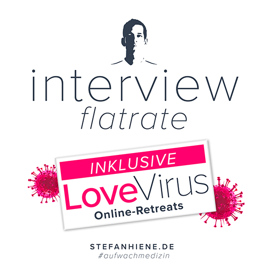 Interview Flatrate inklusive Love Virus Online Retreats